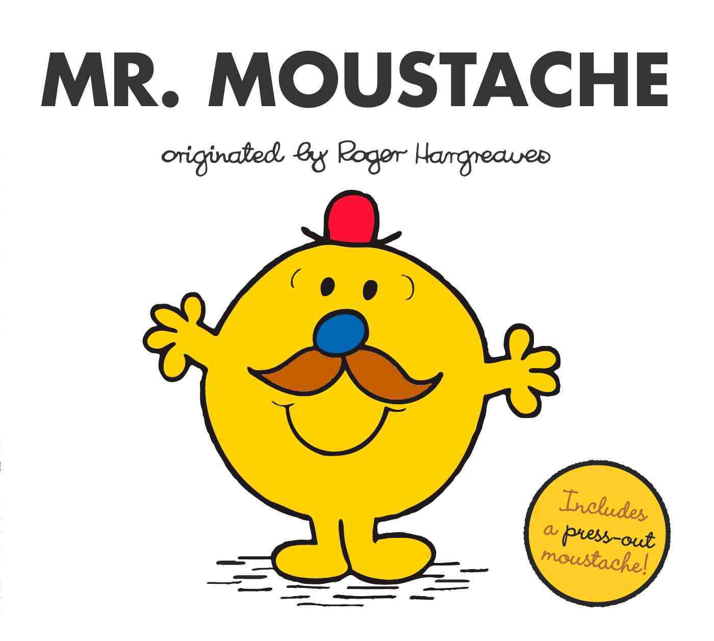 Mr. Moustache By Hargreaves, Adam/ Hargreaves, Adam (ILT)